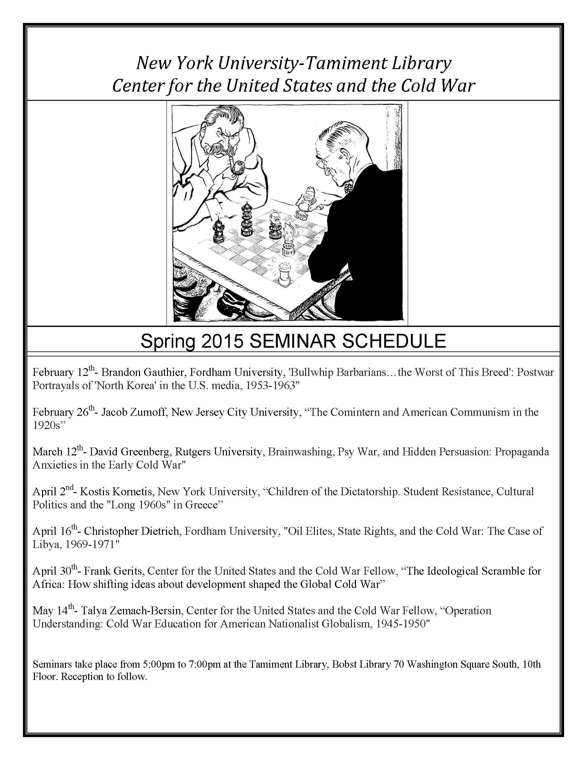 NYU-Tamiment Library Center: Spring 2015 SEMINAR SCHEDULE –